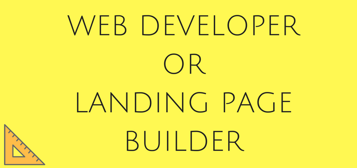Hire a Web developer or get a Landing Page Builder?