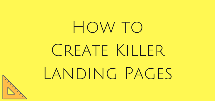 How to Create Killer Landing Page (More Leads)
